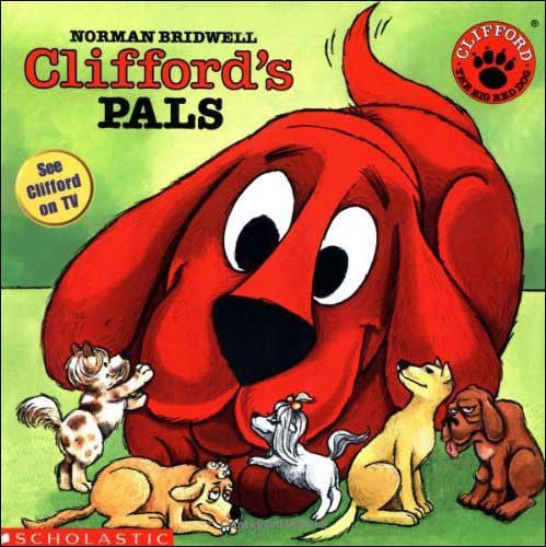 Clifford's Pals by Norman Bridwell