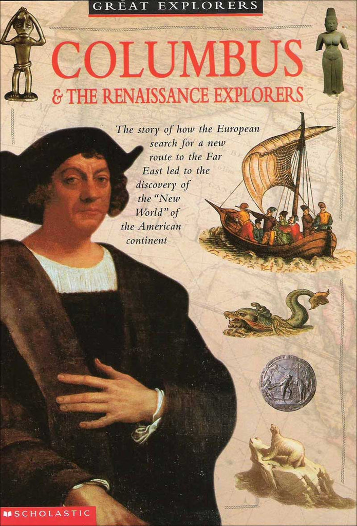 Columbus and the Renaissance Explorers by Colin Hynson