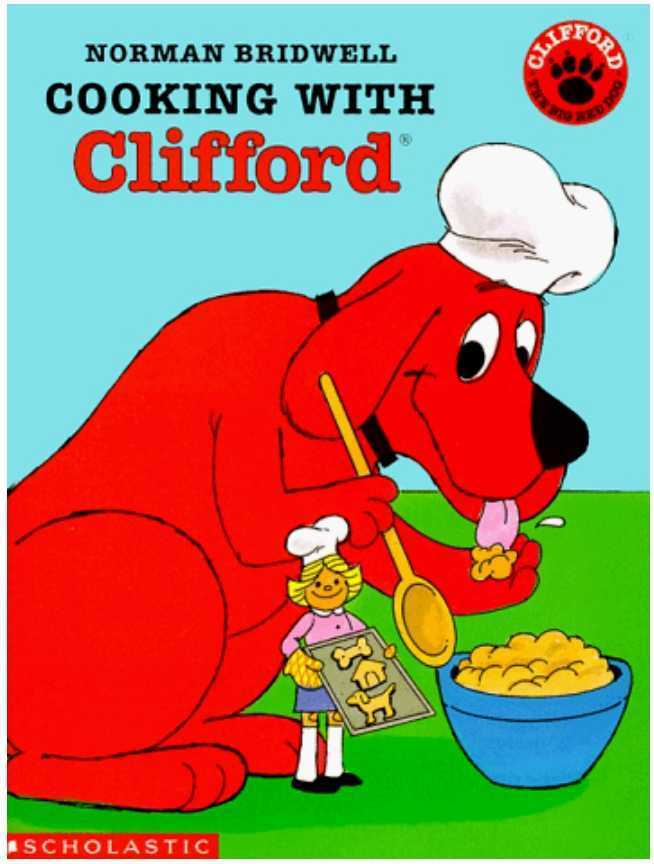 Cooking with Clifford by Norman Bridwell
