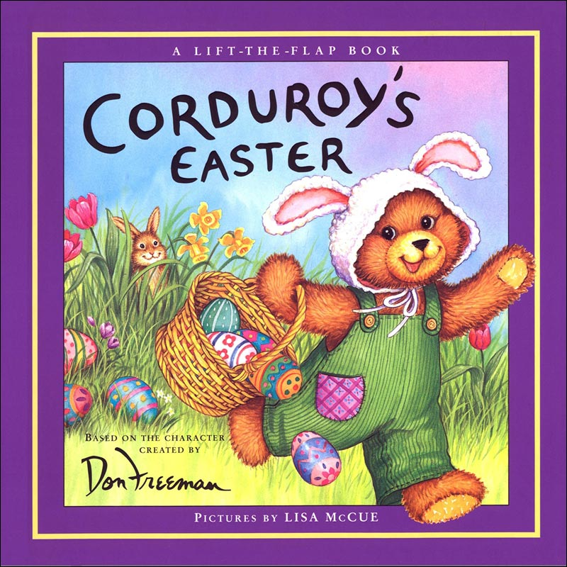 Corduroy's Easter by Don Freeman