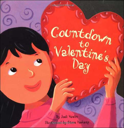 Countdown to Valentine's Day by Jodi Huelin; illustrated by Haskamp