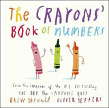 The Crayons' Book of Numbers  by Drew Daywalt;  illustrated by Oliver Jeffers