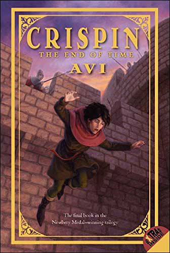 Crispin: The End of Time by Avi