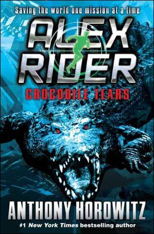 Alex Rider: Crocodile Tears Book 8 of 12 by Anthony Horowitz