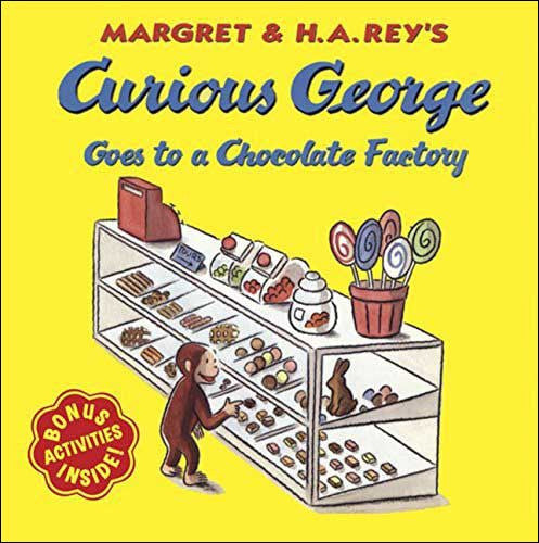 Curious George Goes to a Chocolate Factory  by Margaret and H.A. Rey