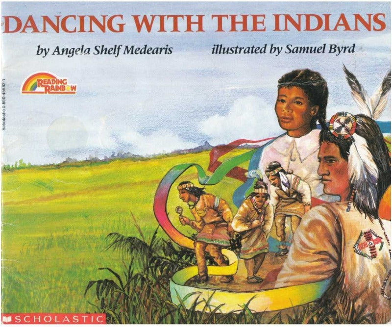 Dancing with the Indians by Angela Shelf Medearis; illustrated by Samuel Byrd