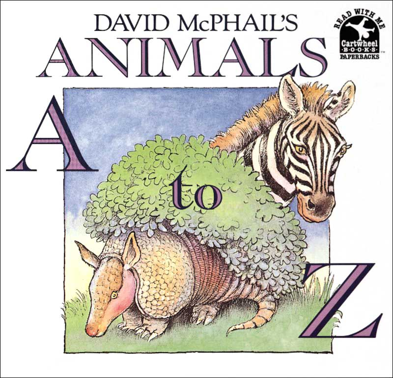 David McPhail's Animals A to Z by David McPhail