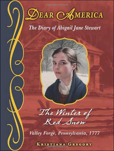 Dear America: The Winter of Red Snow by Kristina Gregory