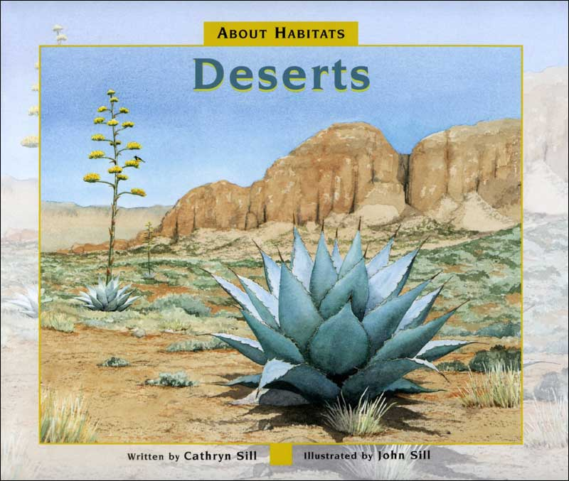 Deserts (About Habitats series) by Cathryn Sill
