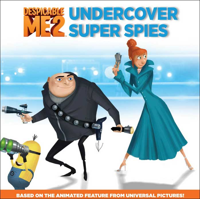 Despicable Me 2: Undercover Super Spies by Kirsten Mayer