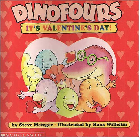 Dinofours, It's Valentine's Day! by Steve Metzger