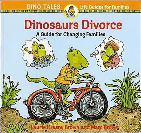 Dinosaurs Divorce by Laurene Krasny Brown and Marc Brown