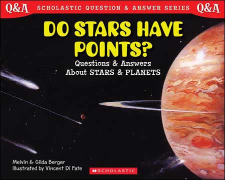 Do Stars Have Points?  by Melvin and Gilda Berger