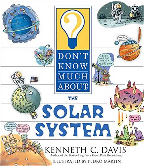 Don't Know Much About the Solar System by Kenneth Davis