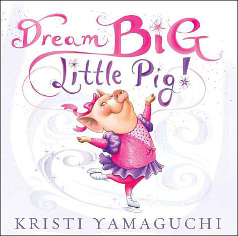 Dream-Big-Little-Pig