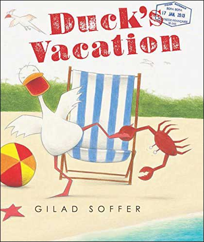 Duck's Vacation  by Gilad Soffer