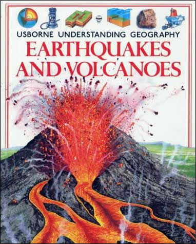 Earthquakes and Volcanoes Usborne Understanding Geography series by Fiona Watt