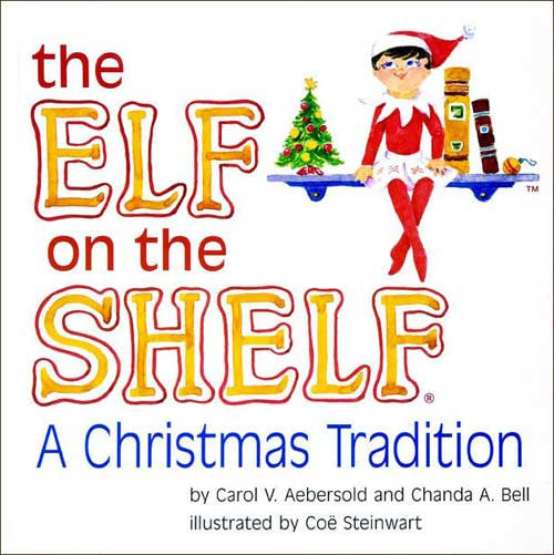 Elf on the Shelf: A Christmas Tradition  (book only) by Elise Primavera