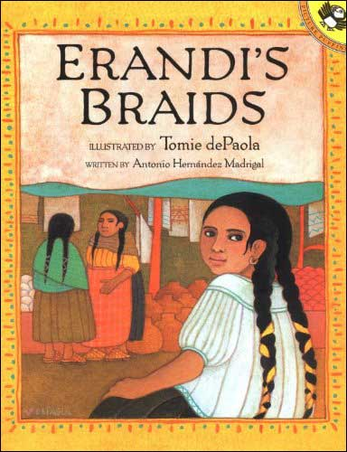 Erandi's Braids by Tomie dePaola and Antonio Madrigal