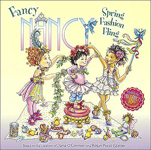 Fancy Nancy Spring Fashion Fling by Jane O'Connor