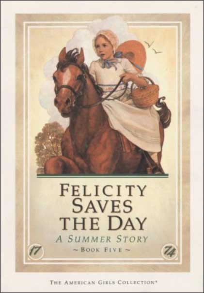 American Girl: Felicity Saves the Day by Valerie Tripp
