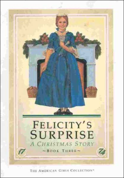 American Girl: Felicity's Surprise by Valerie Tripp