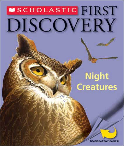 First Discovery: Night Creatures by Gallimard Jeunesse;  illustrated by Sylvaine Peyrols