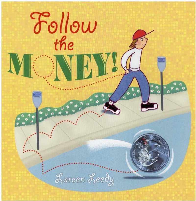 Follow the Money! by Loreen Leedy