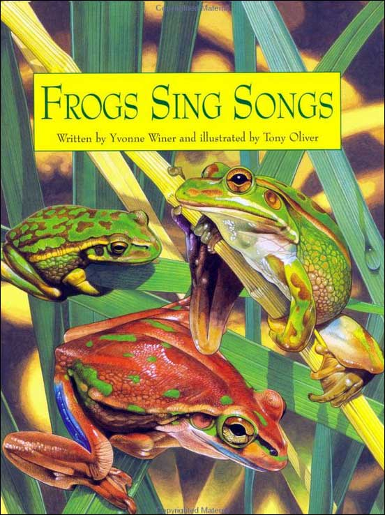 Frogs Sing Songs by Yvonne Winer