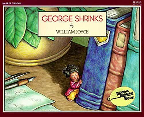 George Shrinks by William Joyce
