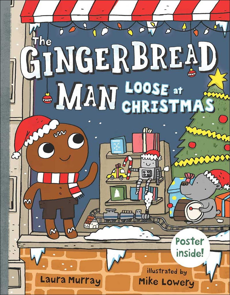 The Gingerbread Man Loose at Christmas by Laura Murray; illustrated by Mike Lowery