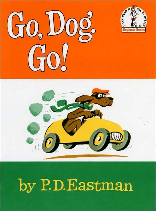 Go, Dog. Go! by Dr. Seuss
