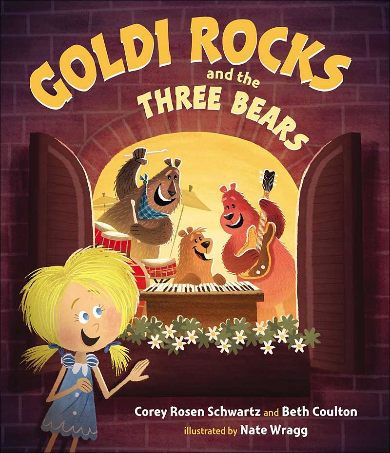 Goldi Rocks and the Three Bears by Corey Rosen Schwartz and Beth Coulton