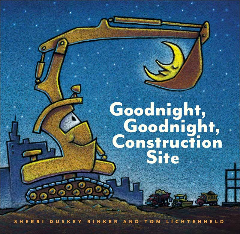 Goodnight, Goodnight, Construction Site  by Sherri Dusky Rinker; illustrated by Tom Lichtenheld