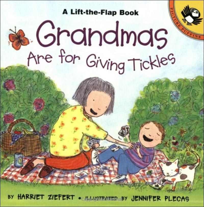 Grandmas Are for Giving Tickles by Harriet Ziefert; illustrated by Jennifer Plecas