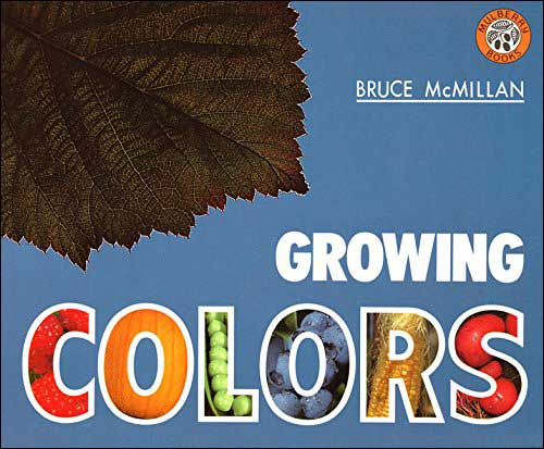 Growing Colors by Bruce McMillan