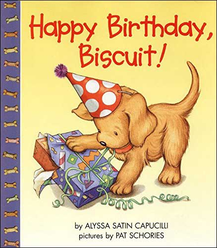 Happy Birthday, Biscuit! by Alyssa Satin Capucilli