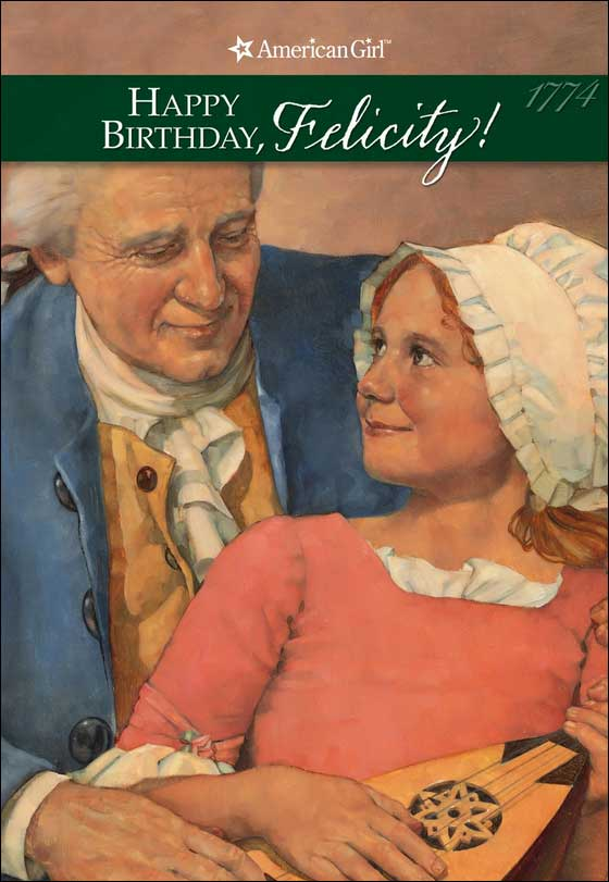 American Girl: Happy Birthday, Felicity! by Valerie Tripp