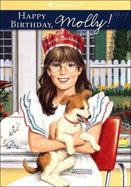 American Girl: Happy Birthday, Molly!  by Valerie Tripp; illustrated by Nick Backes