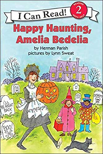 Happy Haunting, Amelia Bedelia by Herman Parish; illustrated by Lynn Sweat