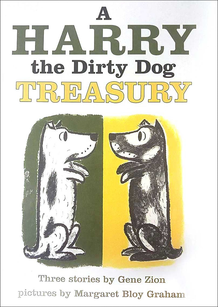 A Harry the Dirty Dog Treasury by Gene Zion