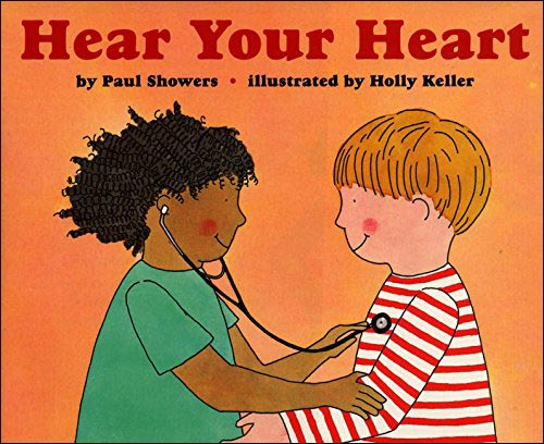 Hear Your Hear by Paul Showers