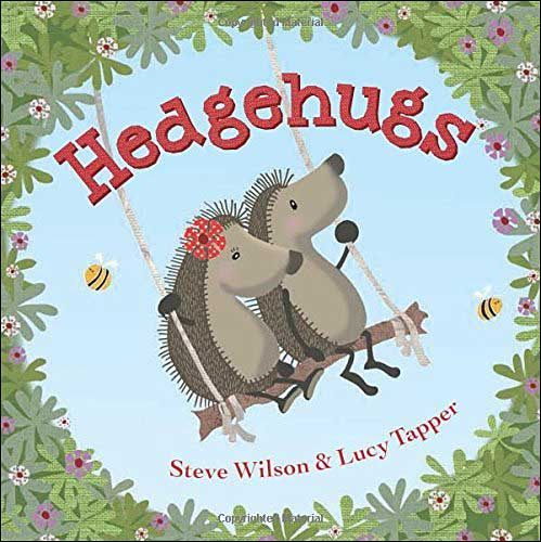Hedgehugs by Steve Wilson and Lucy Tapper
