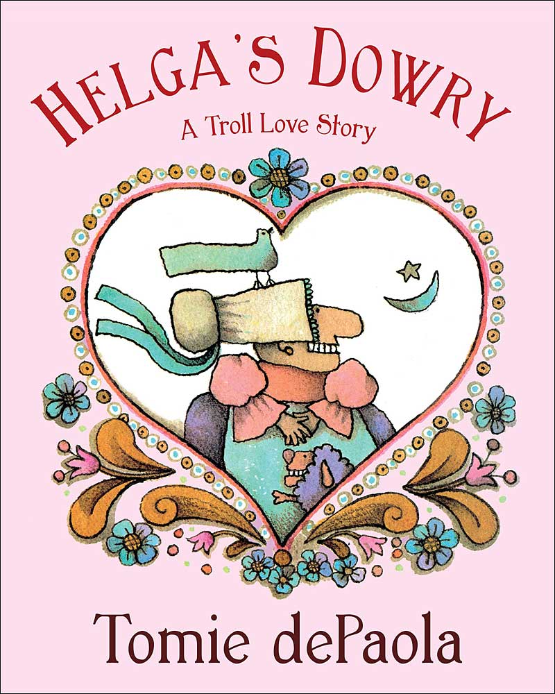 Helga's Dowry: A Troll Love Story by Tomie dePaola