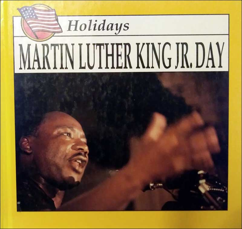 Martin Luther King Jr. Day (Discovery Library of Holidays series) by Lynda Sorenson