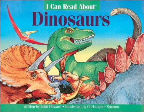 I Can Read About Dinosaurs by Linda Howard