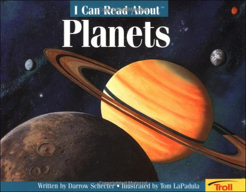 I Can Read About Planets by Darrow Schecter