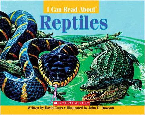 I Can Read About Reptiles by David Cutts;  illustrated by John D. Dawson