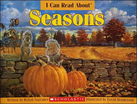 I Can Read About Seasons by Robyn Supraner