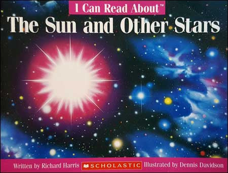I Can Read About the Sun and Other Stars  by Richard Harris